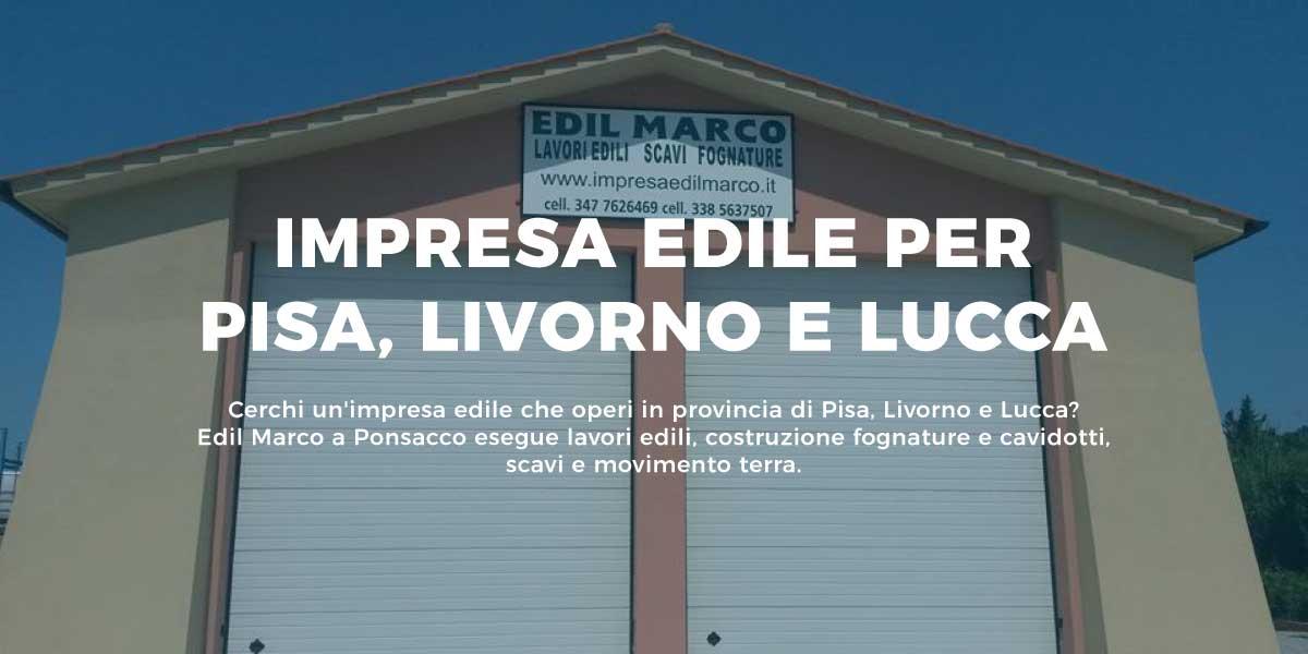 Impresa edile per la zona di Pisa Livorno Lucca: Edil Marco